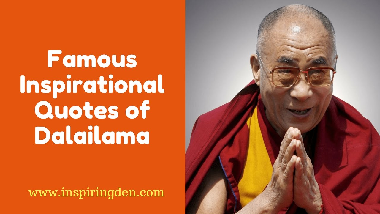 Inspirational Quotes of Dalai lama